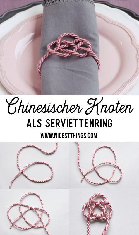 Chiniesischer Knoten als Serviettenring #serviettenring #diy #knoten #knotentechnik #diydeko #tischdeko #chineseknot