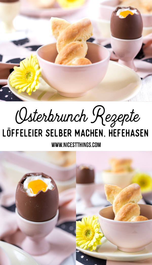 Osterbrunch Rezepte Löffeleier selber machen Hefehasen Osterfrühstück Osterrezepte Ostern Hefezopf #osterbrunch #löffeleier #hefezopf #hefehasen #ostern #osterrezepte #osterideen #osterfrühstück