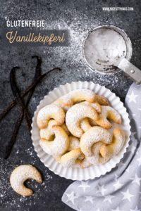Glutenfreie Vanillekipferl Rezept #glutenfrei #vanillekipferl #plätzchen #glutenfreibacken #glutenfreieplätzchen #wweihnachtsplätzchen #weihnachtskekse #christmascookies